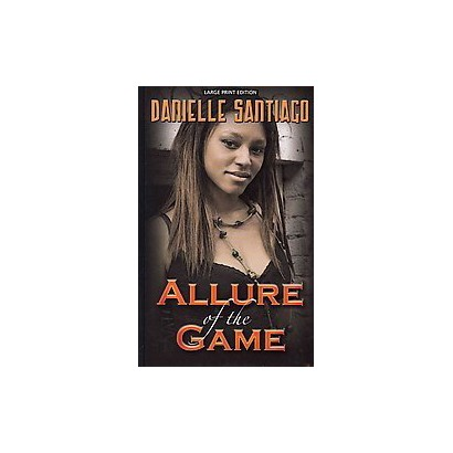 Allure of the Game (Large Print) (Hardcover)