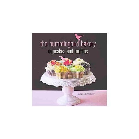 Hummingbird Bakery Cupcakes & Muffins (Hardcover)