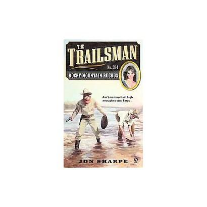 Rocky Mountain Ruckus (Original) (Paperback)