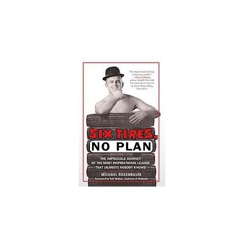 Six Tires, No Plan (Hardcover)