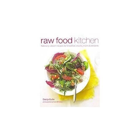 Raw Food Kitchen (Hardcover)
