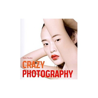 Crazy Photography (Paperback)