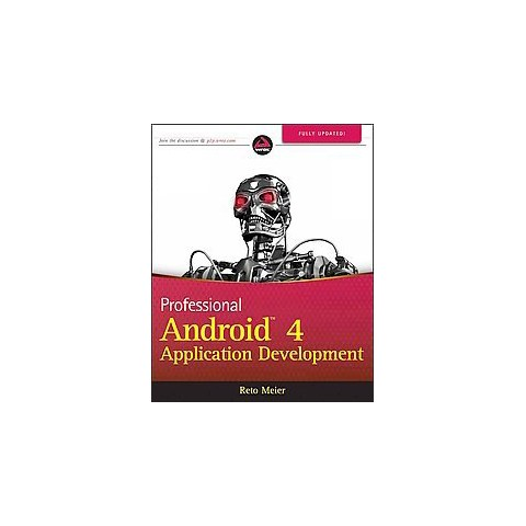 Professional Android 4 Application Development (Updated) (Paperback)