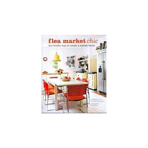 Flea Market Chic (Hardcover)