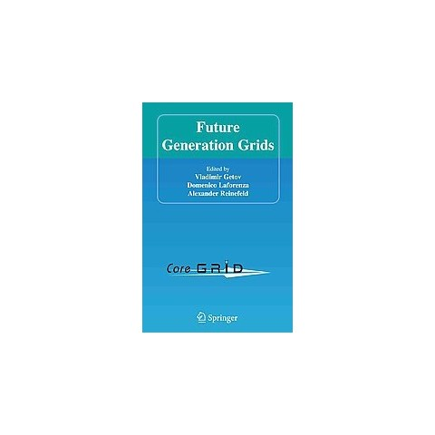 Future Generation Grids (Paperback)