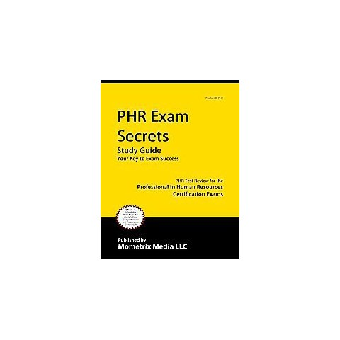 PHR Exam Secrets (Study Guide) (Paperback)
