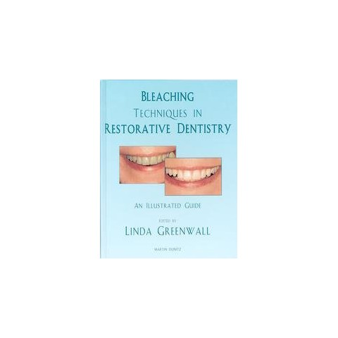 Bleaching Techniques in Restorative Dentistry (Hardcover)