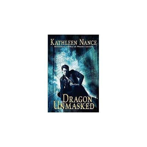 Dragon Unmasked (Reprint) (Paperback)
