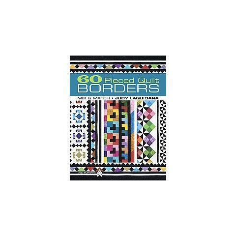 60 Pieced Quilt Borders (Original) (Paperback)