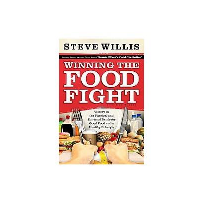Winning the Food Fight (Hardcover)