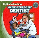 My First Trip to the Dentist (Hardcover)