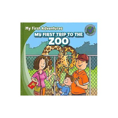 My First Trip to the Zoo / Mi primera visita al zoológico