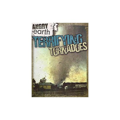 Terrifying Tornadoes (Hardcover)