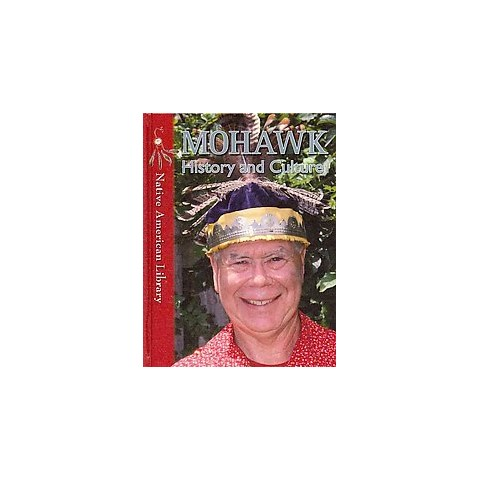 Mohawk History and Culture (Hardcover)