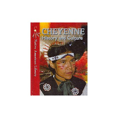 Cheyenne History and Culture (Hardcover)