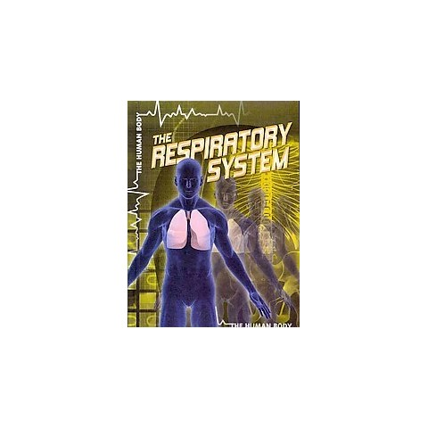 The Respiratory System (Hardcover)