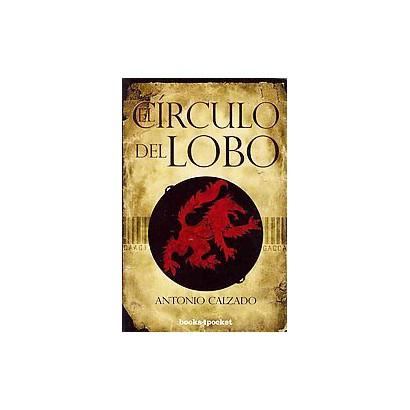 El circulo del lobo / The circle of the wolf (Paperback)