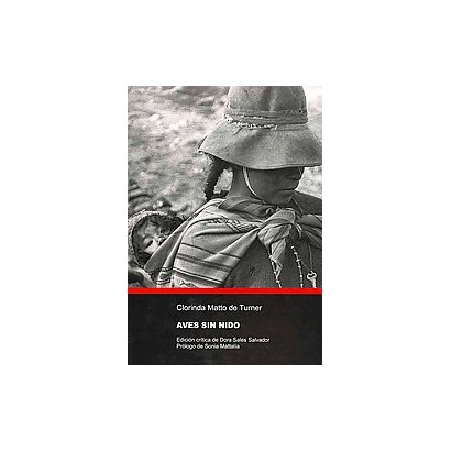 Aves sin nido / Birds without Nests (Critical) (Paperback)