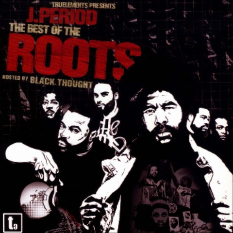 The Best of the Roots [Explicit Lyrics]