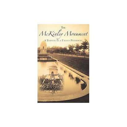 The Mckinley Monument (Paperback)