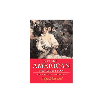 The First American Revolution (Paperback)