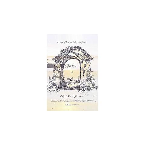 Gardens of Life (Paperback)