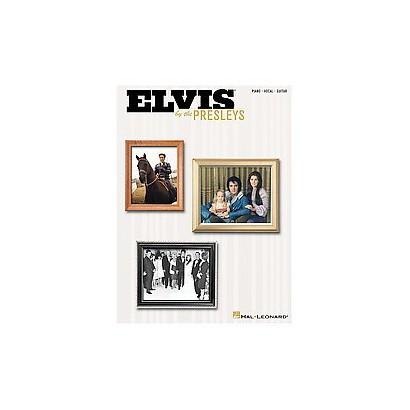 Elvis by the Presleys (Paperback)