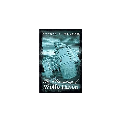 The Haunting of Wolfe Haven (Paperback)