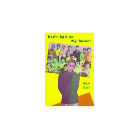 Don't Spit on My Corner (Paperback)