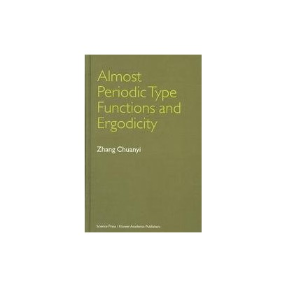 Almost Periodic Type Functions and Ergodicity (Hardcover)