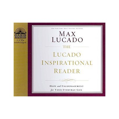 The Lucado Inspirational Reader (Unabridged) (Compact Disc)