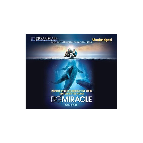 Big Miracle (Unabridged) (Compact Disc)