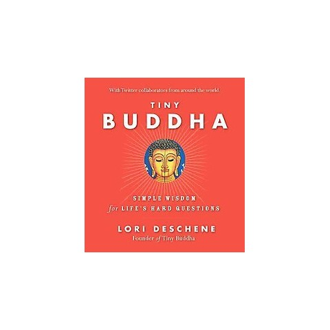 Tiny Buddha, Simple Wisdom for Life's Ha (Hardcover)