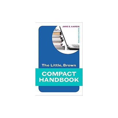 The Little, Brown Compact Handbook (Indexed) (Paperback)