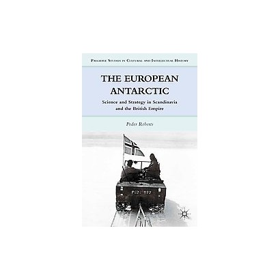 The European Antarctic (Hardcover)
