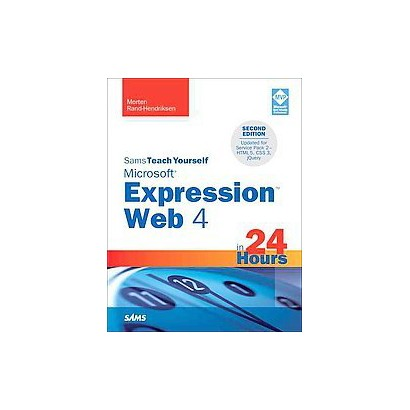 Sams Teach Yourself Microsoft Expression Web 4 in 24 Hours (Paperback)