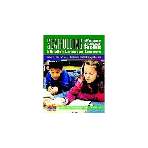 Scaffolding the Primary Comprehension Toolkit for English Language Learners (Mixed media product)