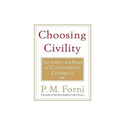 Choosing Civility (Unabridged) (Compact Disc)