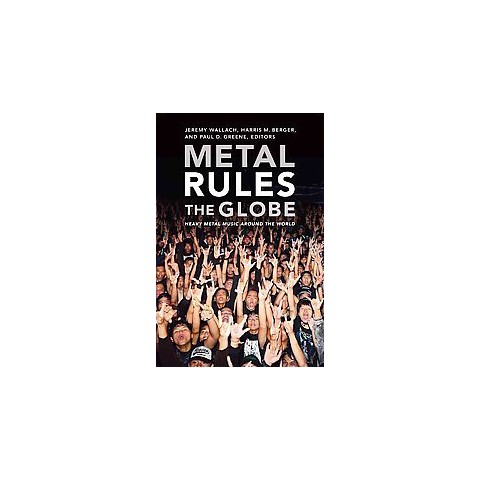 Metal Rules the Globe (Paperback)
