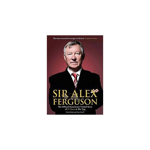 Sir Alex Ferguson (Revised / Updated) (Paperback)