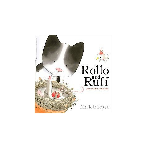 Rollo and Ruff and the Little Fluffy Bird (Hardcover)