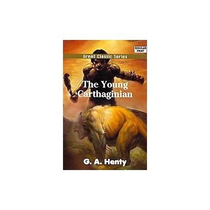 The Young Carthaginian (Unabridged) (Paperback)