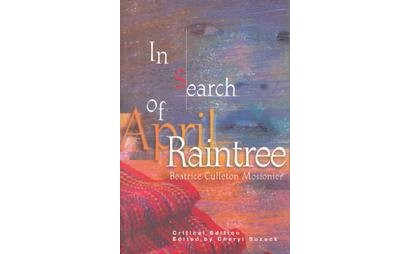 in search of april raintree A character analysis of cheryl raintree in the novel in search of april raintree pages 3 words 741 view full essay more essays like this.
