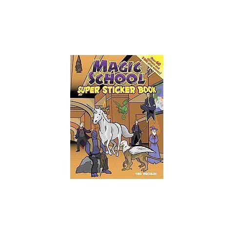 Magic School Super Sticker Book (Paperback)