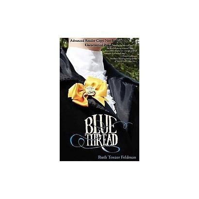 Blue Thread (Original) (Paperback)