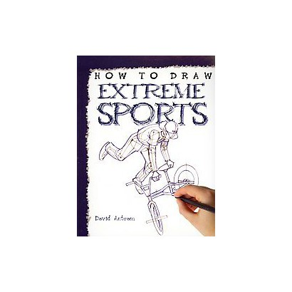 How to Draw Extreme Sports (Paperback)