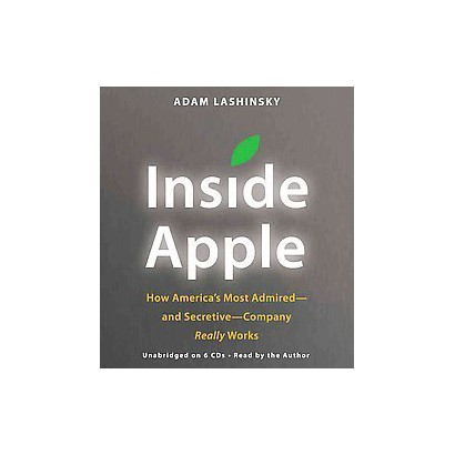 Inside Apple (Unabridged) (Compact Disc)