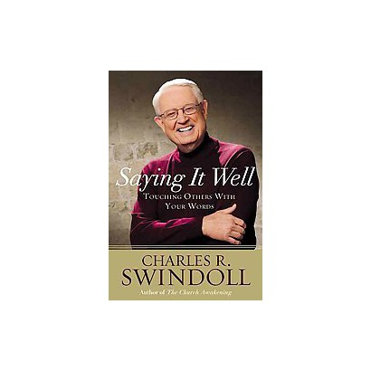 Saying It Well (Unabridged) (Compact Disc)