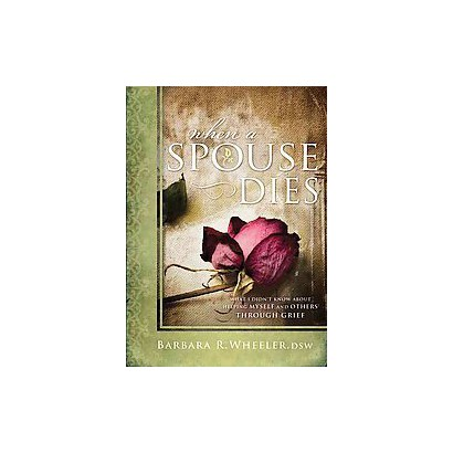 When a Spouse Dies (Hardcover)