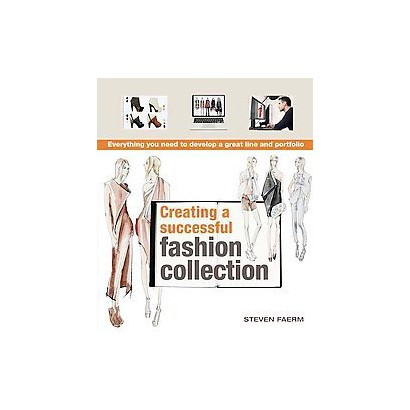 Creating a Successful Fashion Collection (Reprint) (Paperback)